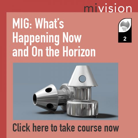 MIGS: What's Happening Now and On the Horizon