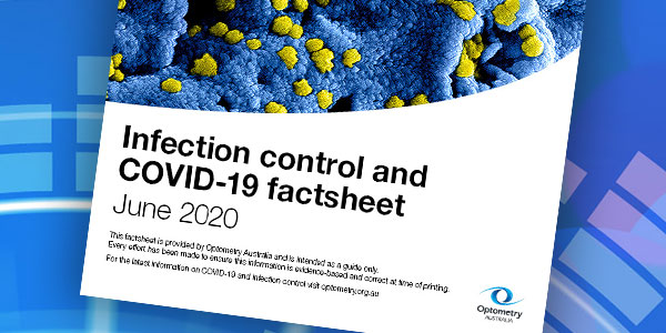 Optometry Australia's coronavirus and infection control guide for returning to practice highlights high level disinfection for tonometer probes