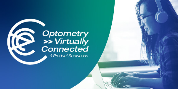 Optometry Virtually Connected registration now open