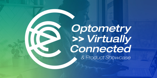One month until Optometry Virtually Connected & Product Showcase (OVC) 2021 offers 30 hours of education online