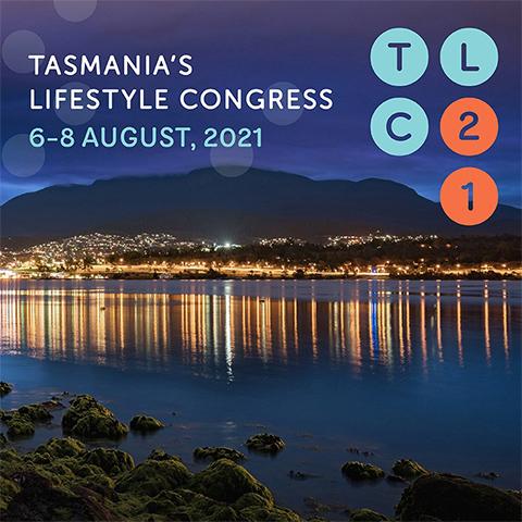 Tasmania Lifestyle Congress 2021